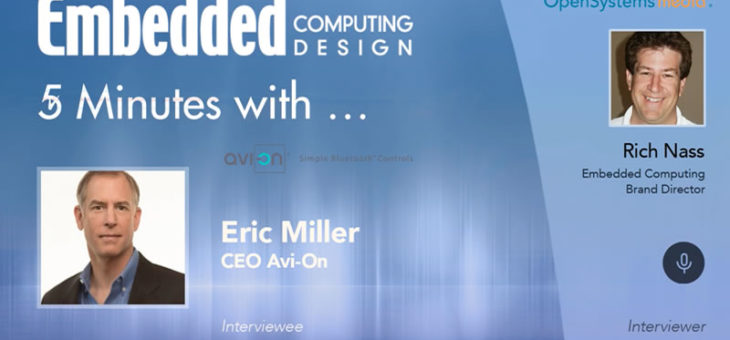 Five Minutes with…Eric Miller, CEO Avi-on, Bluetooth Lighting Controls